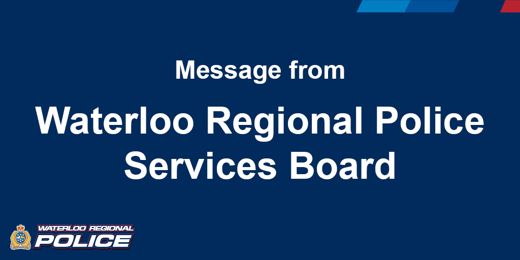 Message from Waterloo Regional Police Services Board